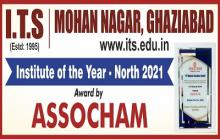 """Institute of Technology & Science, Ghaziabad is awarded with """"Institute of the Year – North"""" recognition by ASSOCHAM during 14th National Education Summit held during 18th – 20th February 2021."""